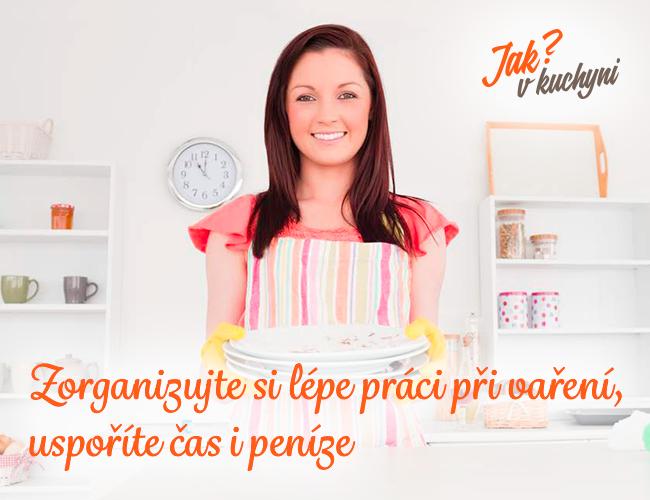 Zorganizujte si lépe práci při vaření, uspoříte čas i peníze