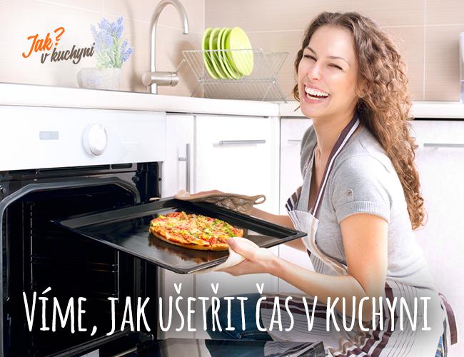 Víme, jak ušetřit čas v kuchyni