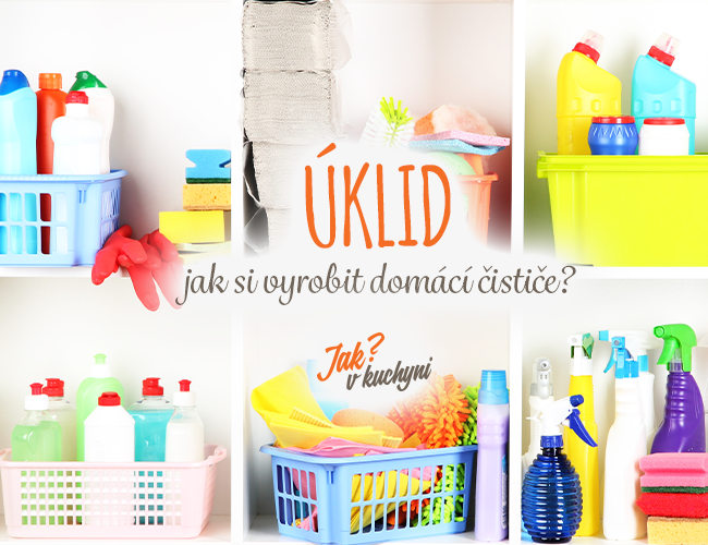 Úklid - jak si vyrobit domácí čističe?