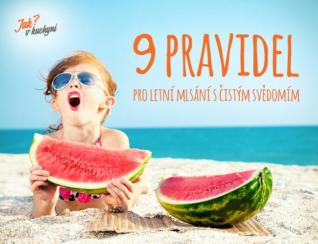 9 pravidel pro letní mlsání s čistým svědomím