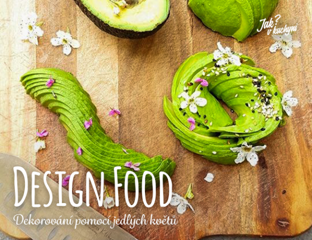 Design food - dekorování pomocí jedlých květů