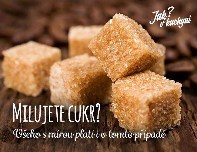 Milujete cukr? Všeho smírou vtomto případě platí dvojnásob!