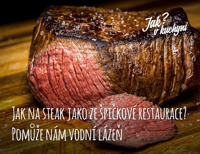 Jak na steak ze špičkové restaurace