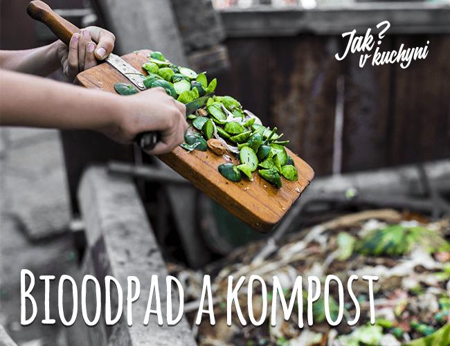 Bioodpad a kompost