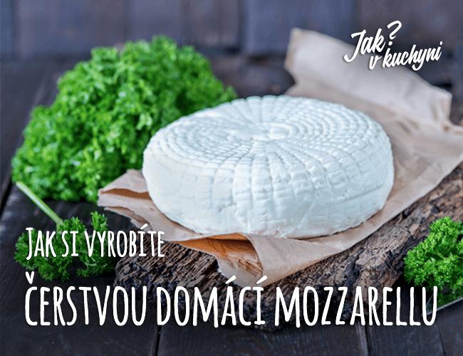 Jak si vyrobíte čerstvou domácí mozzarellu