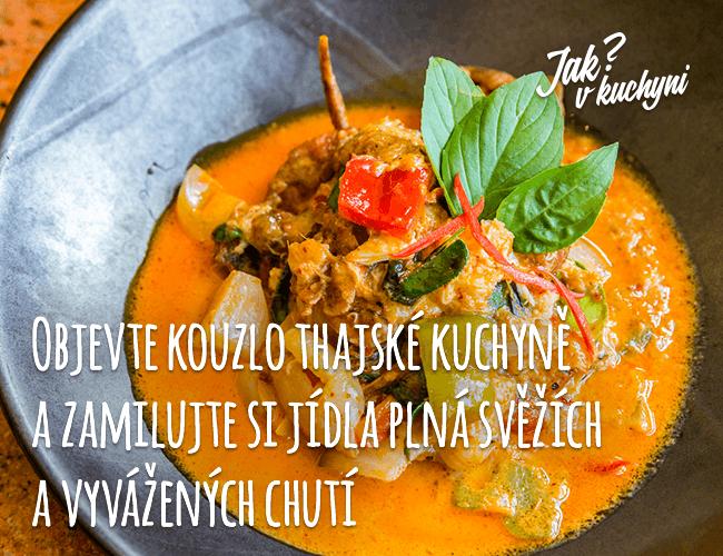 Objevte kouzlo thajské kuchyně