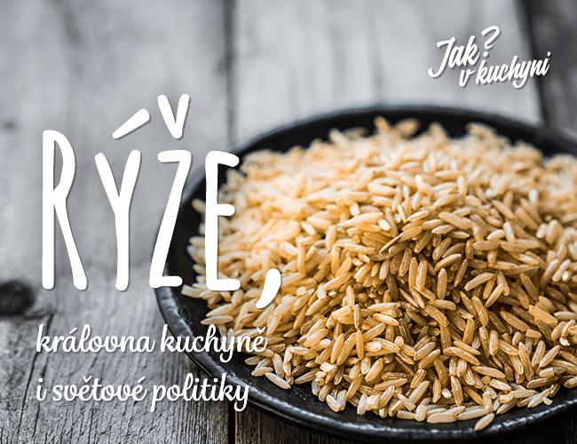 Rýže, královna kuchyně i světové politiky
