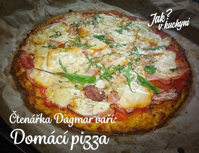 Čtenářka Dagmar vaří: Domácí pizza