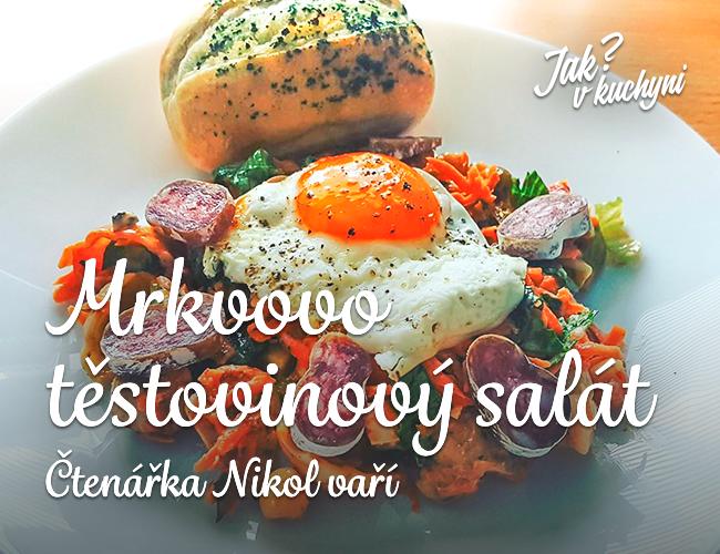Čtenářka Nikol vaří Mrkvovo testovinový salát