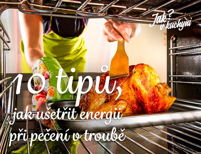 10 tipů, jak ušetřit při pečení v troubě
